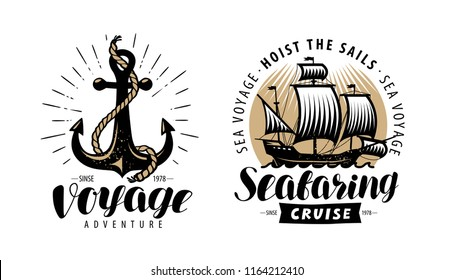 Sea cruise, seafaring logo or label. Nautical concept. Vintage vector