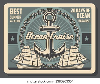 Sea cruise travel and summer vacation ocean adventure tour vintage poster. Vector marine cruise sailboat trip or sail yacht journey, ship anchor and chain with stars