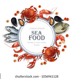 Sea food card Vector realistic. Round frame with crabs, fish, shrimps and caviar