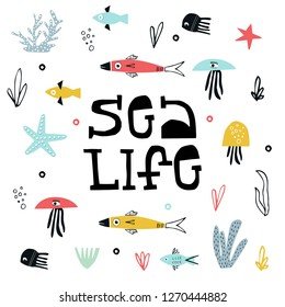 Sea Life - Summer kids poster with a fish, jellyfish and seaweed cut out of paper and hand dtawn lettering. Vector illustration.