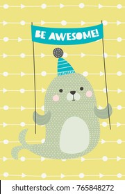 Sea Lion with the congratulations banner. Vector illustration in Scandinavian style with text. Funny, cute poster. Perfect for greetings.