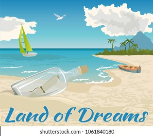 Sea panorama, Tropical beach vector background. A letter in a glass bottle on the a sandy beach. Land of dreams.