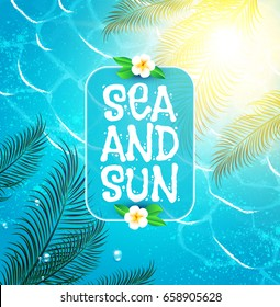 Sea Vacation. Summer Background. Poster Template. Ocean Waves, Shining Sun, Palm leaves and Flower. Vector illustration
