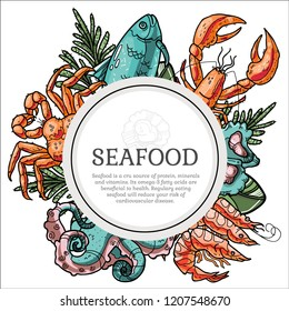 Seafood hand drawn vector framed illustration. Good for food banner, business promote, food packaging. Includes fish, crab, lobster, seashells and octopus with herbs