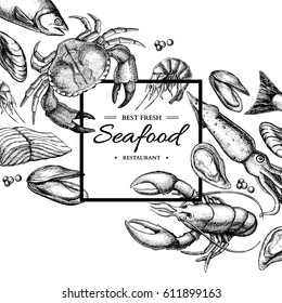 Seafood hand drawn vector framed illustration. Crab, lobster, shrimp, oyster, mussel, caviar and squid. Engraved style vintage template. Fish and sea food restaurant menu, flyer, business card promote