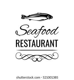 Seafood restaurant menu badge. Fish Food Label Vector Illustration