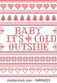 Seamless Baby its cold outside  Scandinavian fabric style, inspired by Norwegian Christmas, festive winter pattern in cross stitch with reindeer, Christmas tree, heart, snowflakes, snow, ornaments
