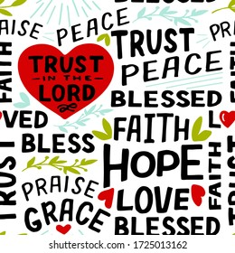 Seamless christian pattern with hand lettering words Trust in the Lord, Hope, Love, Faith, Blessed, Peace, Praise. Biblical background. Scripture print.