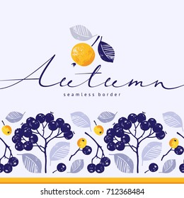 Seamless floral horizontal border with black chokeberry and foliage. Hand drawn vector illustration