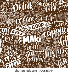 Seamless lettering coffee pattern with quotes. Hand drawn vector illustration
