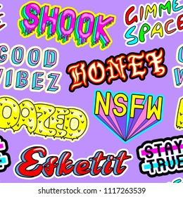 "Seamless patt with comic book colorful phrases, words: ""Shook"", ""Gimme space"", ""Honey"", ""Dazed"", ""Esketit"", ""NSFW"", etc. Fashion patches, badges, pins, stickers. 80s-90s style."