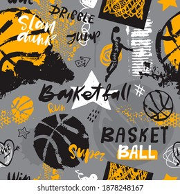 Seamless pattern for basketball. Hand drawing sport print, typography slogan. Print design for T-shirts. Sports background with text and ball for a boy. Sketch, grunge style.