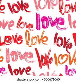 Seamless pattern with brush strokes and scribbles, words LOVE in grunge style. Valentines Day Background.