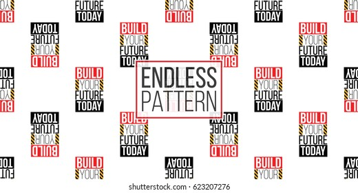 Seamless pattern with build your future today inscription. Inspired by variety of road, building machinery. Vector background for decoration for children's room, invitations, website, mobile app.