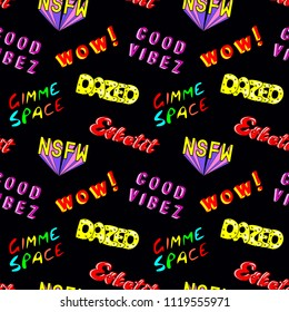 "Seamless pattern with comic book colorful phrases, words: ""Dazed"", ""Gimme space"", ""Esketit"", ""Wow"", ""NSFW"", etc. Fashion patches, badges, pins, stickers in 80s-90s style. Black background."