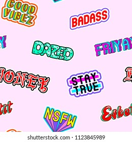 "Seamless pattern with comic book colorful phrases, words: ""Dazed"", ""Stay true"", ""Honey"", ""Good vibes"", ""Friyay"", etc. Fashion patches in 80s-90s style. Pink background."