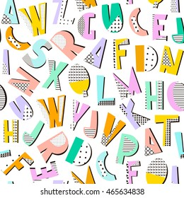 Seamless pattern with geometric modern letters. Memphis alphabet texture. Perfectly look on fabric,textile. etc.
