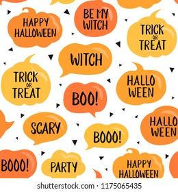 Seamless pattern, halloween speech bubbles with short phrases: happy halloween, trick or threat, party, be my witch etc. Vector illustration on white. Pumpkin cartoon pattern, background