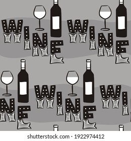 Seamless pattern from hand drawn wine bottles, glasses, vines. Dark gray background with letters. Black and white Vector illustration for winery, restaurant, bar.