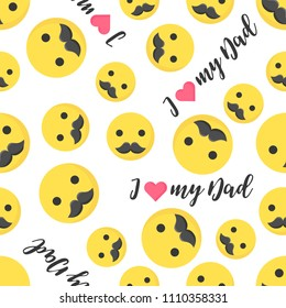 Seamless pattern happy father's day with emoji and mustache, flat design and hand lettering i love my dad
