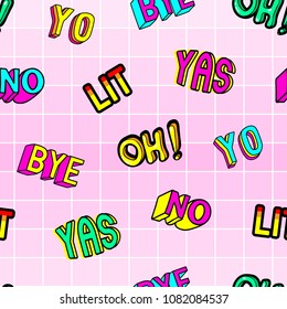 """Seamless pattern with patches: """"Bye"""", """"Lit"""", """"Yas"""", """"No"""", """"Oh"""". Cool design on pink background for graphic t-shirts, wallpapers, wrapping paper, etc."""