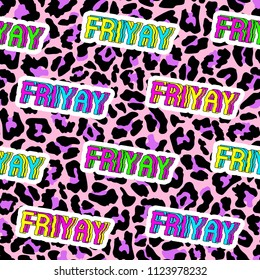 "Seamless pattern with patches, stickers, badges, pins with words ""Friyay"" - a combination of ""Friday"" and ""Yay"". Quirky funny cartoon comic style of 80-90s. Neon background."