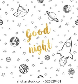 Seamless pattern with planets and stars.Set of cute goodnight  planets, stars, on a white background, with the words.