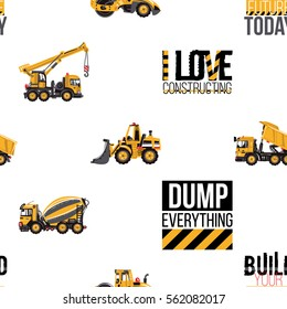 Seamless pattern with road roller, bulldozer, cement mixer, dumper truck, crane, build your future today, i love constructing, dump everything inscription. Inspired by road, building machinery.