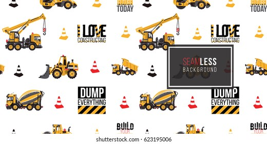 Seamless pattern with road roller, bulldozer, concrete hauler, truck, crane, inscriptions: build your future today, i love constructing, dump everything. Inspired by variety building machinery.