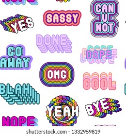 """Seamless pattern with sassy comic style words """"Cool"""", """"Can you not"""", """"Go away"""", etc isolated on white background. Patches, badges, pins, stickers."""