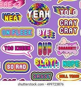 """Seamless pattern with a set of sassy colorful phrases, words: """"YOLO"""", """"Slay!"""", """"Hell Yeah"""", """"Yas Kween"""". Fashion patch badges, pins, stickers. Slang acronyms and abbreviations. 80s-90s comic style."""