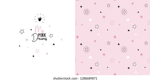 Seamless pattern with stars and thypographic illustration with quote My pink dreams. Creative good night background. Perfect for kids apparel, fabric, textile, nursery decoration, wrapping paper