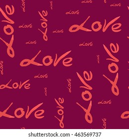 Seamless pattern text love red Very dark pink background. For your design. Vector.