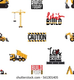 Seamless pattern with tractor backhoe loader, dumper truck, crawler excavator, tower crane, build your future today, caution sign, lets build text, i love build label. Inspired by building machinery.