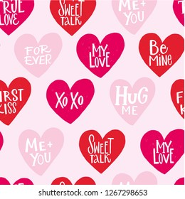 SEAMLESS PATTERN. TRUE LOVE, FOREVER, FIRST KISS, XO XO, HUG ME, SWEET TALK, ME AND YOU, MY LOVE, BE MINE. HAPPY ST VALENTINE'S DAY. VECTOR LOVELY GREETING HAND LETTERINGS