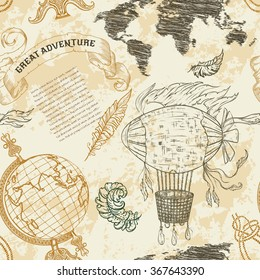 "Seamless pattern with vintage globe, abstract world map, airship, rope knots, ribbon. Retro hand drawn vector illustration ""Great adventure"" in sketch style with grunge background old paper"
