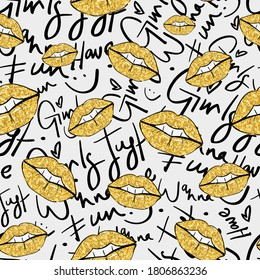 Seamless repeating pattern texture background with gold lips and girls just wanna have fun text / Design for textile graphics, fabric prints, wallpapers etc