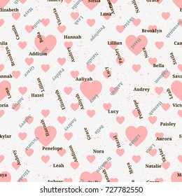 Seamless texture from famous woman's names. Valentines day. Girl name seamless vector.
