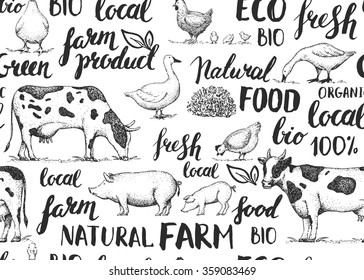 Seamless vector pattern with sketch farm animals and handwritten inscriptions. Natural food product. Ink brush hand lettering. Vintage retro logo. Calligraphy.