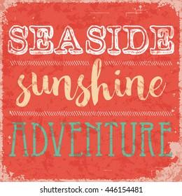 Seaside, sunshine and adventure retro poster