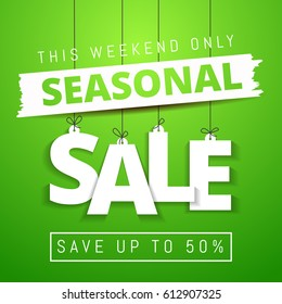 Seasonal Sale, this weekend only special offer banner, save up to 50% off. Vector illustration. Green colors. Web banner or poster for e-commerce, on-line cosmetics shop,  store. Vector