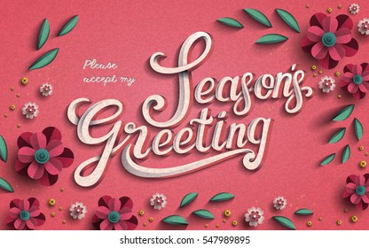 Season's greeting template, beautiful paper floral elements frame with calligraphy