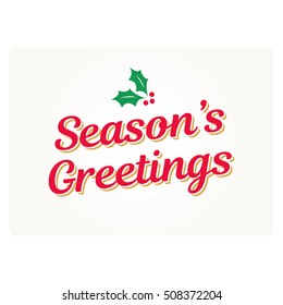 Seasons Greetings card with mistletoe. Editable vector design.