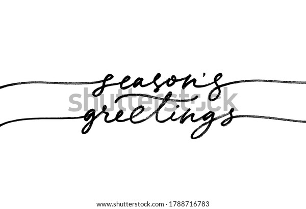 Season's greetings elegant modern brush calligraphy. Hand drawn vector lettering isolated on white background. Greeting happy holidays card. Handwritten black typography. Banner, flyer, poster, stamps