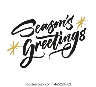 Season's Greetings. Hand drawn creative calligraphy and brush pen lettering. Can be used for Christmas cards, prints, New Year posters, stamps, advertisement, blogs, banners, etc.