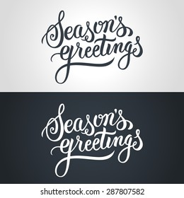 Seasons Greetings hand lettering. Handmade vector calligraphy