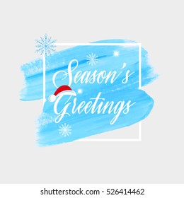 'Season's greetings' holiday sign text over abstract winter blue brush paint background vector illustration.