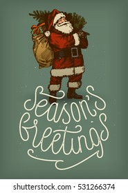 seasons greetings sophisticated calligraphy. Santa Claus vintage Christmas card. 60s style lettering.
