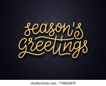 Seasons greetings typography text and gold confetti on luxury black background. Premium vector illustration with lettering for winter holidays