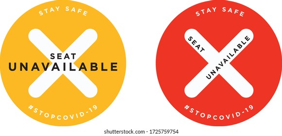 Seat unavailable Stay  safe signage icon